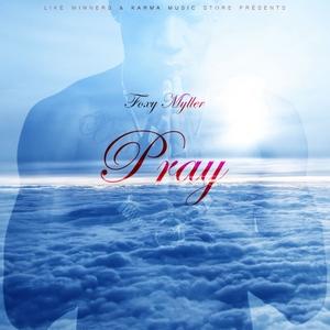 Pray   Foxy Myller