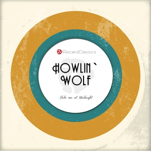 Slide me at Midnight | Howlin´Wolf