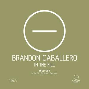 In the Fill | Brandon Caballero
