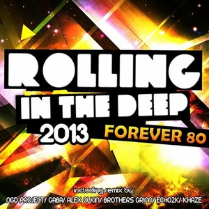 Rolling in the deep | Forever 80