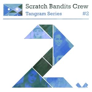 Tangram Series, Vol. 2 | Scratch Bandits Crew