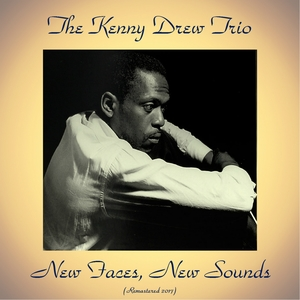 New Faces, New Sounds | The Kenny Drew Trio