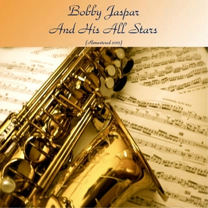 Bobby Jaspar and His All Stars |