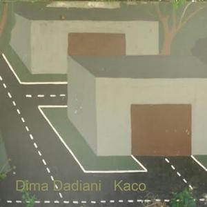 Kaco | Dima Dadiani