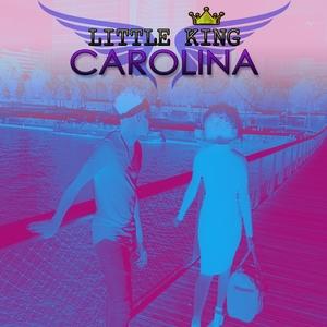 Carolina | Little King
