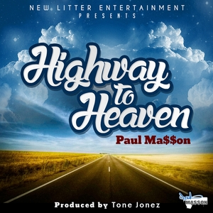Highway to Heaven | Paul Ma$$On