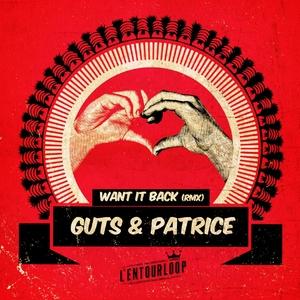 Want It Back | L'Entourloop