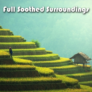 Full Soothed Surroundings | Spa Music Paradise