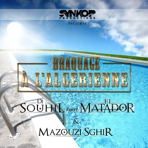Braquage à l'algérienne   DJ Souhil