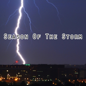 Season Of The Storm | Thunderstorms