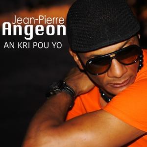 An kri pou yo | Jean-pierre Angeon