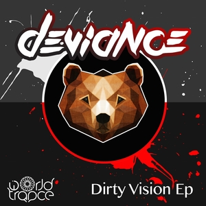 Dirty Vision | Deviance