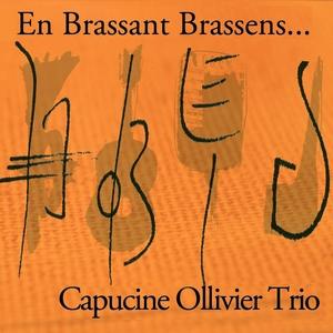 En brassant Brassens | Capucine Ollivier Trio