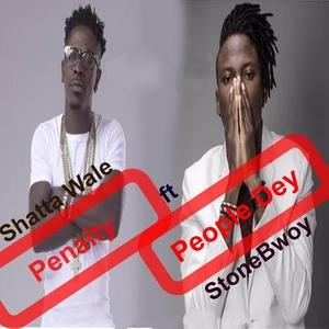 Penalty People Dey | Shatta Wale