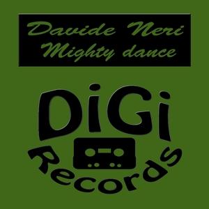 Mighty Dance | Davide Neri