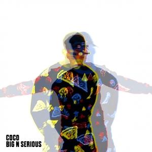 Big n' Serious | Coco