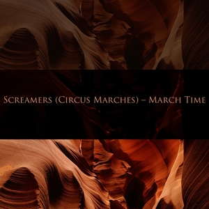 Screamers (Circus Marches) - March Time | Frederick Fennell