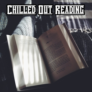 Chilled Out Reading | Classical Study Music