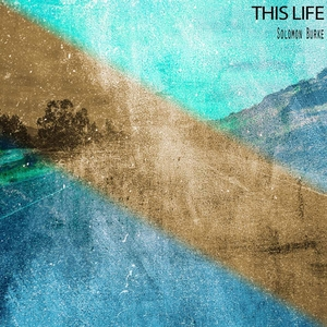 This Life | Solomon Burke