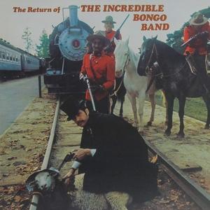 The Return of the Incredible Bongo Band | Incredible Bongo Band