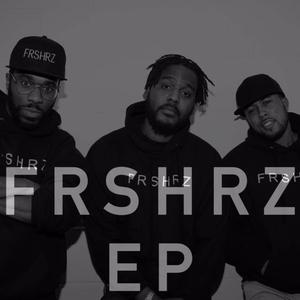 FRSHRZ - EP | FRSHRZ