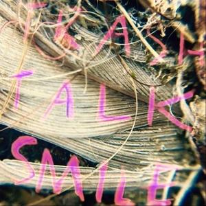 Trash Talk Smile | Misty Coast