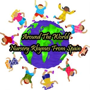 Around The World Nursery Rhymes From Spain | Nursery Rhymes