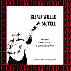 Complete Recorded Works In Chronological Order, 1931-1933 | Blind Willie McTell