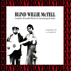 Complete Recorded Works In Chronological Order, 1933-1935 | Blind Willie McTell