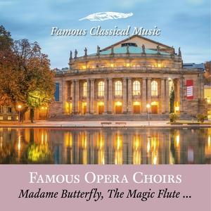Famous Opera Choirs   Staatsorchester Stuttgart