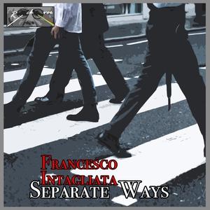 Separate Ways | Francesco Intagliata