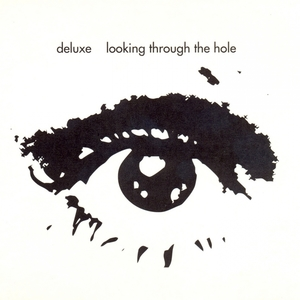 Looking Through the Hole   Deluxe