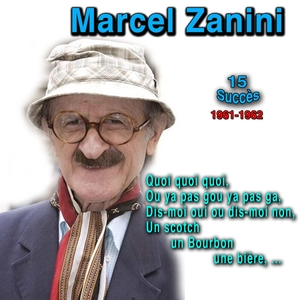 Dis-moi oui ou dis-moi non | Marcel Zanini