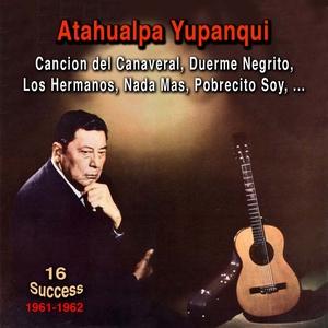 Atahualpa Yupanqqui | Atahuapa Yupanqui