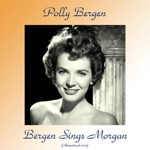 Bergen Sings Morgan | Polly Bergen