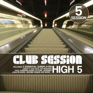 Club Session Pres. High 5   Kid Shakers