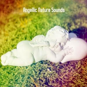 Angellic Nature Sounds | Rockabye Lullaby