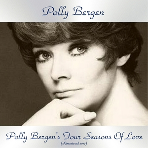 Polly Bergen's Four Seasons Of Love | Polly Bergen