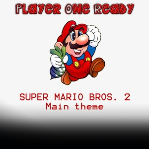 Super Mario Bros. 2 Theme |