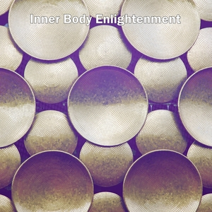 Inner Body Enlightenment | Musica Relajante