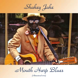Mouth Harp Blues | Shakey Jake