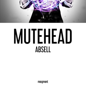 Absell | Mutehead