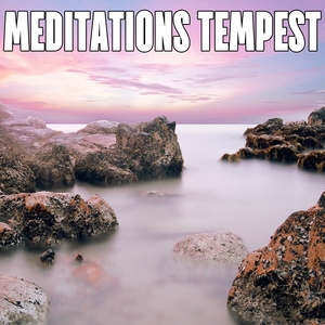 Meditations Tempest | The Rain Library