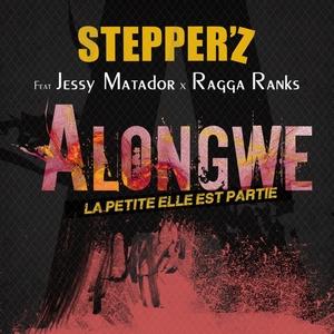 Alongwé (La petite elle est partie) [Radio Edit] | Stepper'z