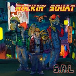 S.A.L. | Rockin' Squat