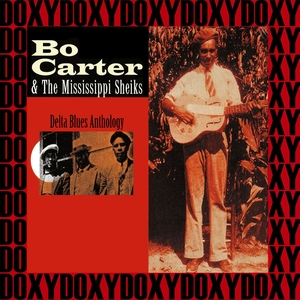 Bo Carter & the Mississippi Sheiks, Delta Blues Anthology | Charlie McCoy