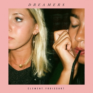 Dreamers | Clement Froissart