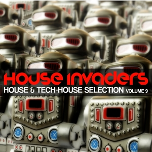House Invaders, Vol. 9 | Timmy Trumpet