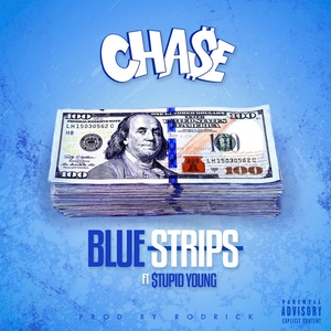 Blue Strips | Cha$e