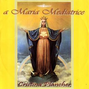 A Maria Mediatrice | Cristina Plancher